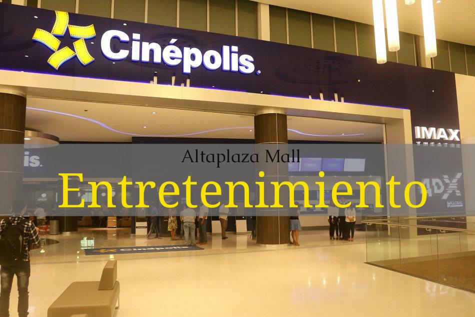 Altaplaza Mall. Cinépolis