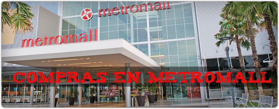 COMPRAS EN METROMALL