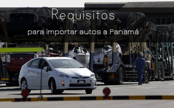 Requisitos para ingresar un vehiculo a panama