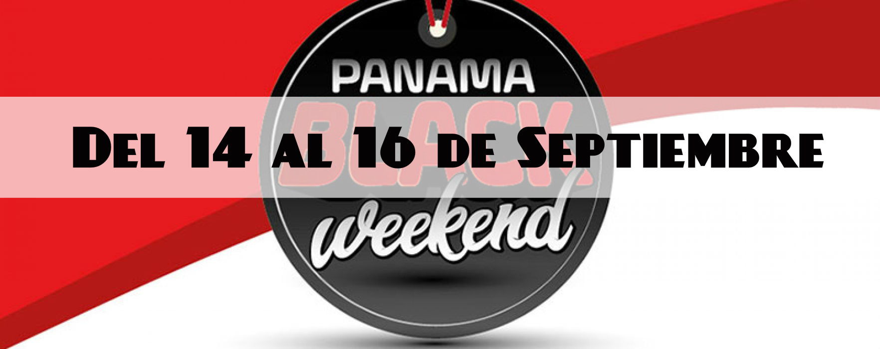 Black Weekend 2018 panama